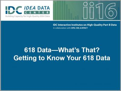 618 Data—What's That? Getting to Know Your 618 Data