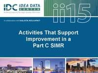 Activities That Support Improvement in a Part C SIMR