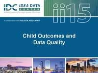 Child Outcomes and Data Quality