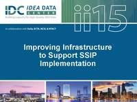 Improving Infrastructure to Support SSIP Implementation
