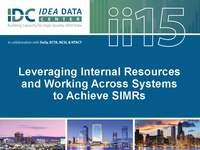 Leveraging Internal Resources and Working Across Systems to Achieve SIMRs