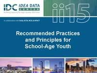 Recommended Practices and Principles for School-Age Youth