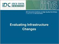 Evaluating Infrastructure Changes