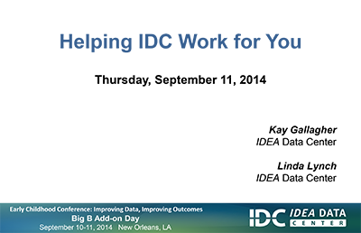 Helping IDC Work for You
