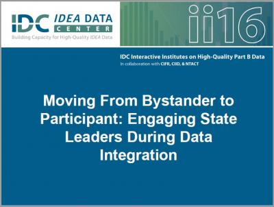 Moving From Bystander to Participant: Engaging State Leaders During Data Integration