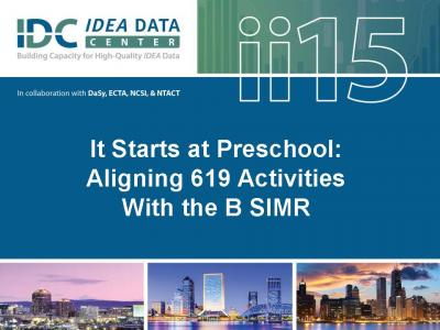 It Starts at Preschool: Aligning 619 Activities With the B SIMR