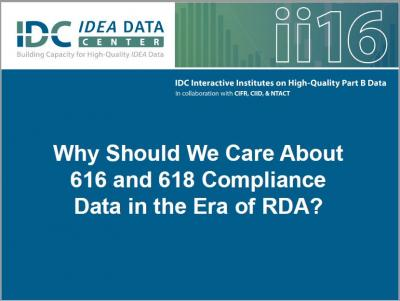 Why Should We Care About 616 and 618 Compliance Data in the Era of RDA?