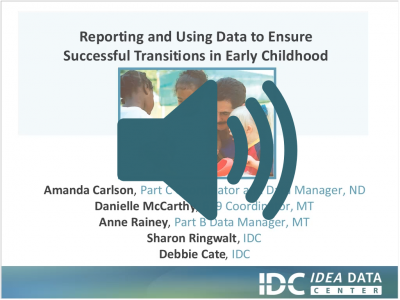Reporting and Using Data to Ensure Successful Transitions in Early Childhood Webinar