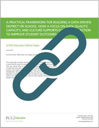 A Practical Framework for Building a Data-Driven District or School