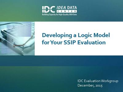 Developing a Logic Model for Your SSIP Evaluation