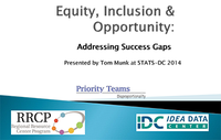Equity, Inclusion and Opportunity: Addressing Success Gaps