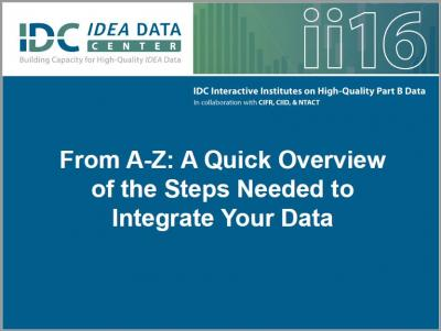 From A-Z:  A Quick Overview of the Steps Needed to Integrate Your Data