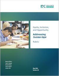 Equity, Inclusion, and Opportunity: How to Address Success Gaps, Rubric