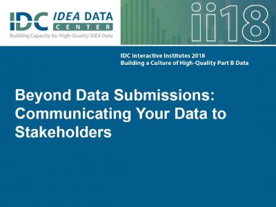 Beyond Data Submissions: Communicating Your Data to Stakeholders